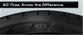 AO Tires Aren't Just Any Tire.